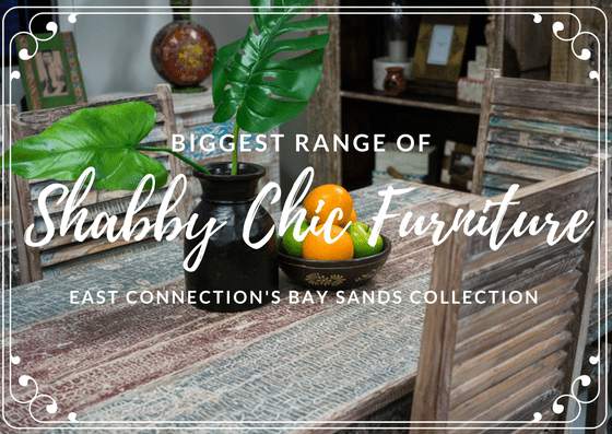 Shabby Chic Furniture- East Connection